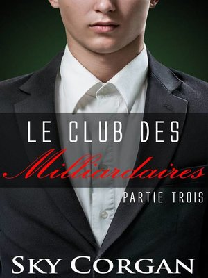 cover image of Le Club des Milliardaires
